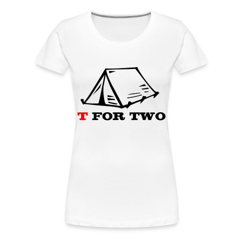 T for Two - Women's Premium T-Shirt