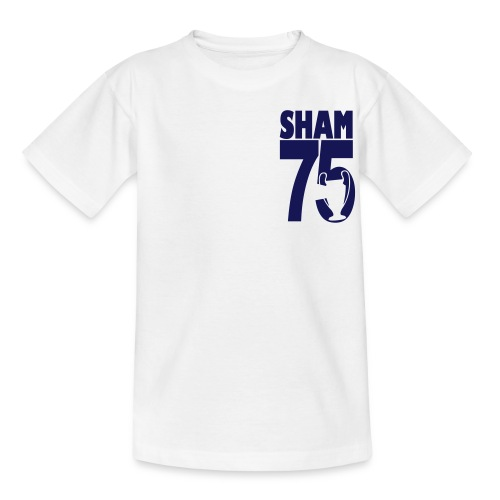 SHAM 75 - LEEDS SALUTE PLACEMENT - Teenage T-shirt