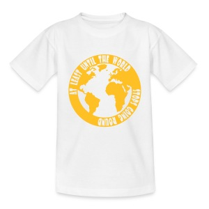 AT LEAST UNTIL THE WORLD STOPS GOING ROUND - Teenage T-shirt