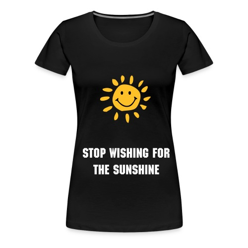 kigh sunshine  - Women's Premium T-Shirt