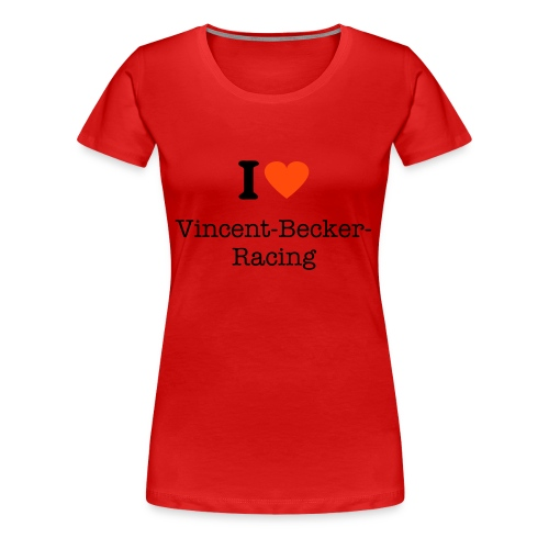 Vincent Becker Racing - Frauen Premium T-Shirt