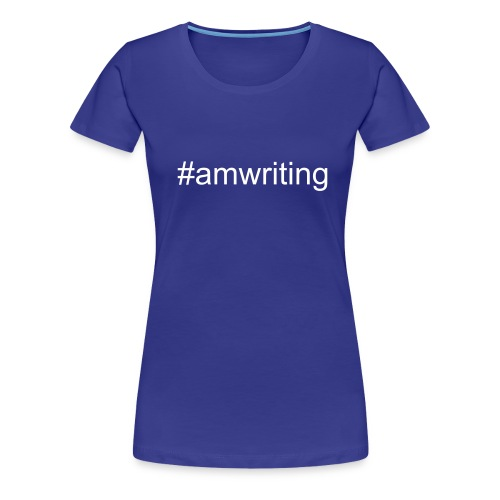 #amwriting - Women's Premium T-Shirt