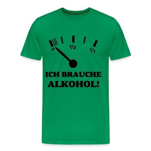 Ich brauche Alk. - Männer Premium T-Shirt