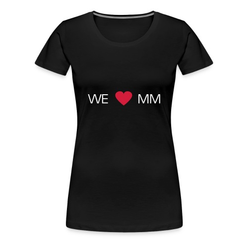 Max Motion Official Fan Tee (Woman) (Custom) - Frauen Premium T-Shirt