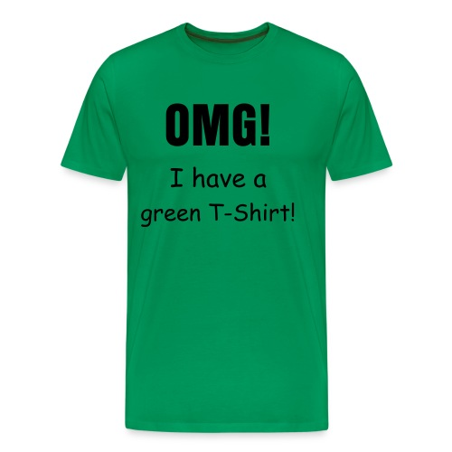 Omg! Green! - Men's Premium T-Shirt