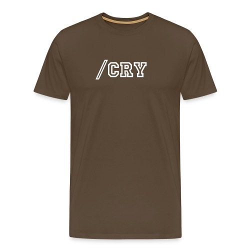 /Cry - Men's Premium T-Shirt