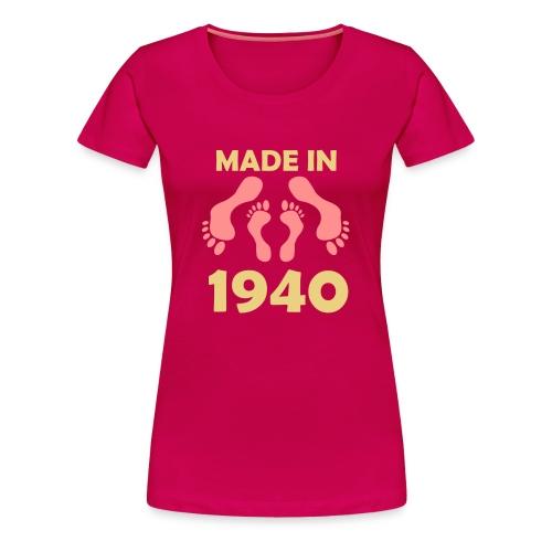 Made in 1940 - Women's Premium T-Shirt