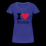 T-shirts ~ Vrouwen Premium T-shirt ~ I Love Roma