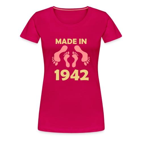 Made in 1942 - Women's Premium T-Shirt