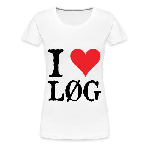 I LOVE LØG - Dame premium T-shirt