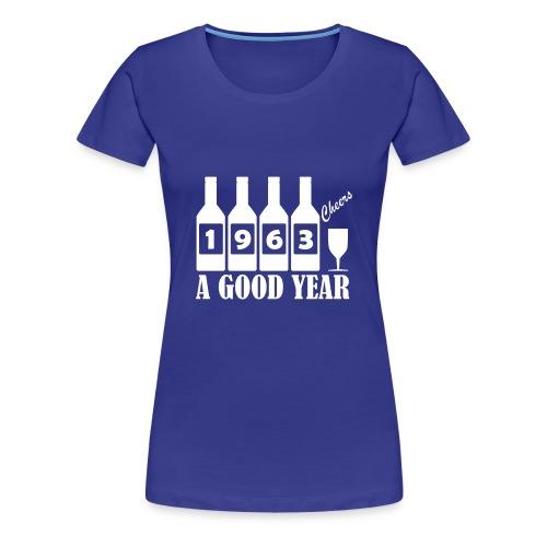 1963 Birthday T-shirt - A Good Year - Women's Premium T-Shirt