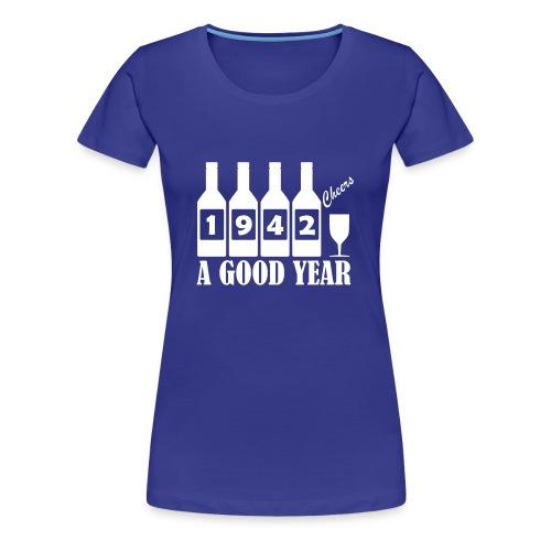 1942 Birthday T-shirt - A Good Year - Women's Premium T-Shirt