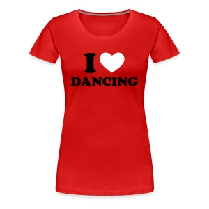 I love Dancing (w) - Frauen Premium T-Shirt