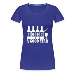 1991 Birthday T-shirt - A Good Year - Women's Premium T-Shirt