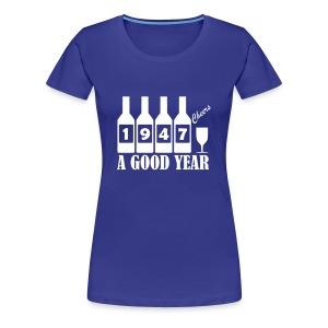 1947 Birthday T-shirt - A Good Year - Women's Premium T-Shirt