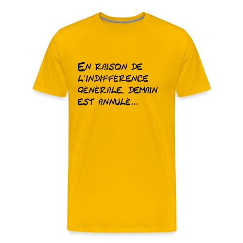 indifférence générale - T-shirt Premium Homme