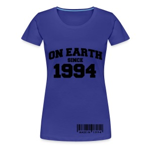 On earth since 1994 - Women's Premium T-Shirt