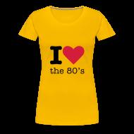 T-shirts ~ Vrouwen Premium T-shirt ~ I Love the 80's Shirt