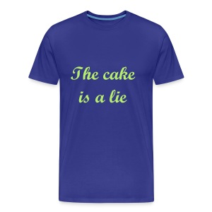 The cake is a lie - T-shirt Premium Homme