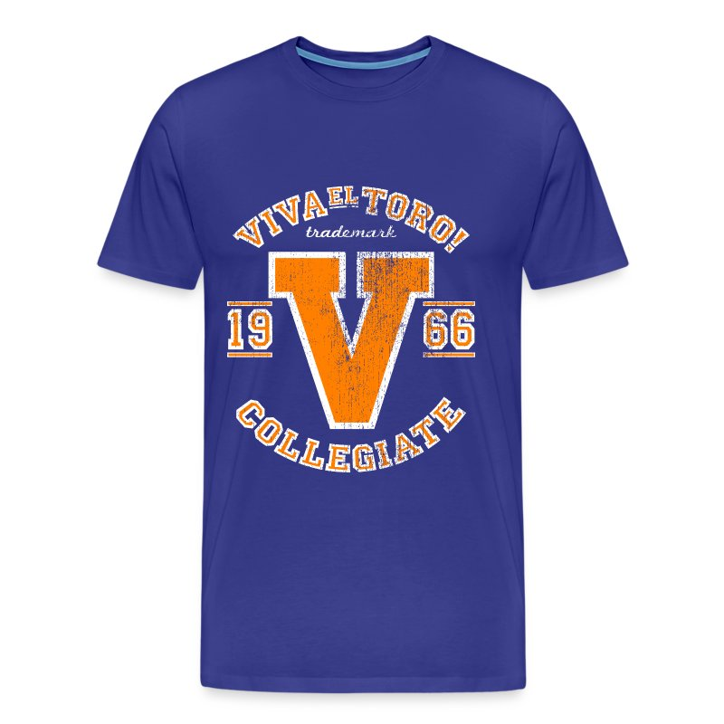 VIVA EL TORO! Collegiate Bulls - Men's Premium T-Shirt