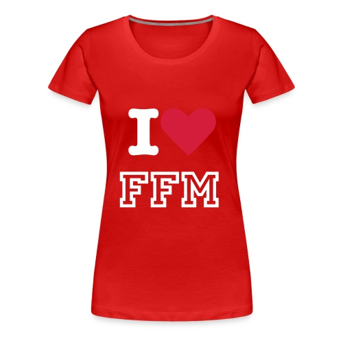 I LOVE FFM FEMALE II - Frauen Premium T-Shirt