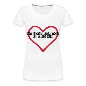 Loving You - Women's Premium T-Shirt