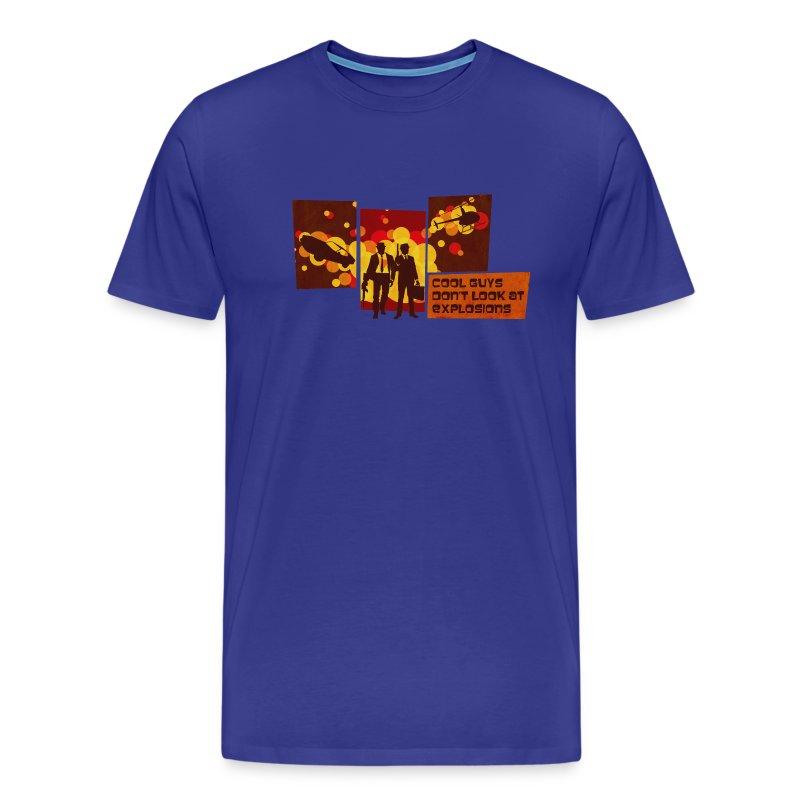 Cool Guys Don't Look at Explosions - Men's Premium T-Shirt