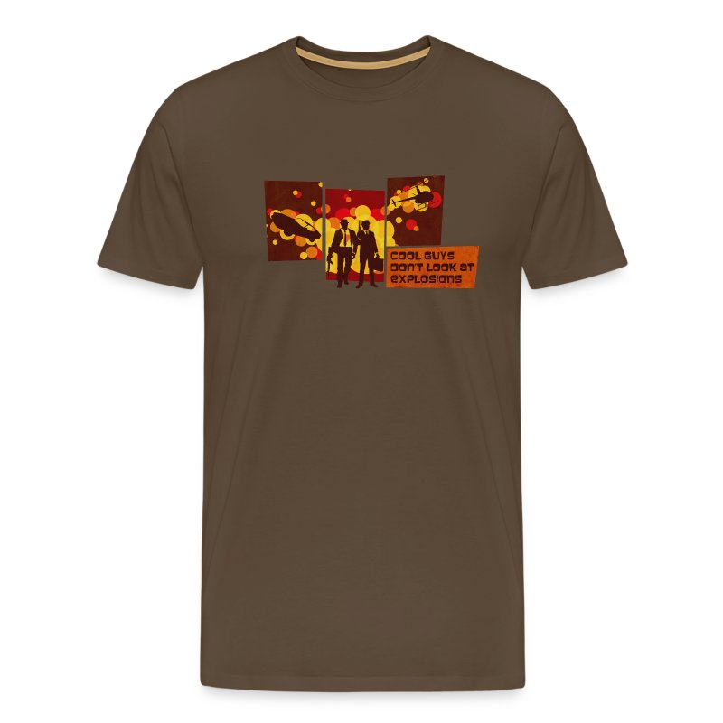 Cool Guys Don't Look at Explosions - Men's Premium T-Shirt