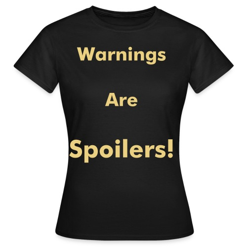 Warnings - Women's T-Shirt