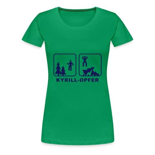 Kyrill-Opfer - Frauen Premium T-Shirt