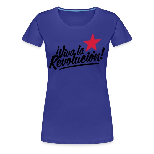 la revolucion - Women's Premium T-Shirt