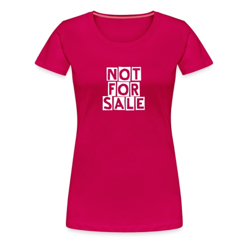 Not For Sale - Vrouwen Premium T-shirt