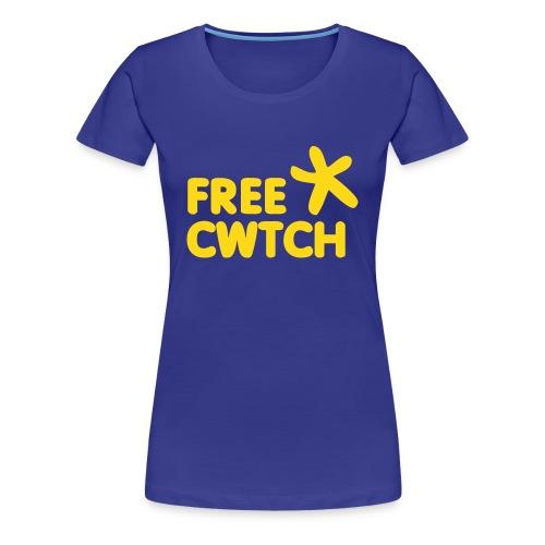 Free Cwtch ladies, spread the love  - Women's Premium T-Shirt