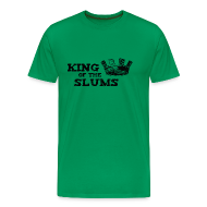 T-Shirts ~ Men's Premium T-Shirt ~ King of the Slums
