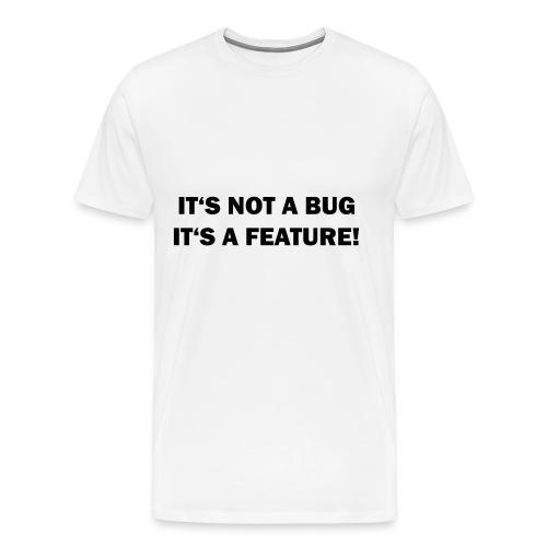 Das ist kein Fehler - Männer Premium T-Shirt