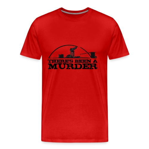 There's Been A Murder - Men's Premium T-Shirt