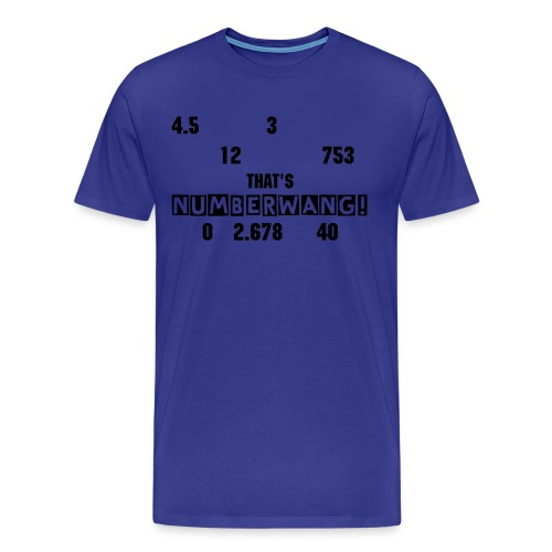 NUMBERWANG! - Men's Premium T-Shirt