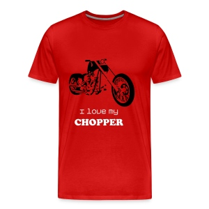 I love my CHOPPER - Men's Premium T-Shirt