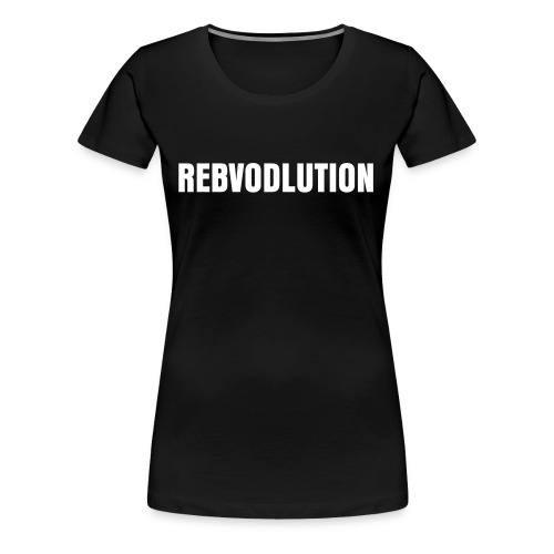 RebVodLution Girls - Frauen Premium T-Shirt