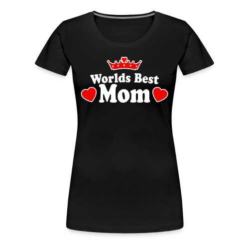 for the mom's - Women's Premium T-Shirt