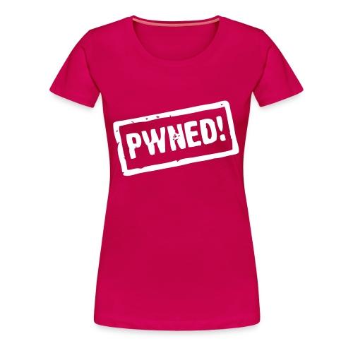PWND! - Woman - Frauen Premium T-Shirt
