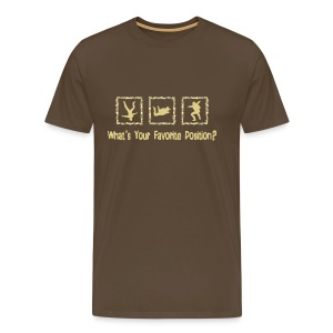 What's Your Favorite Position? - Men's Premium T-Shirt