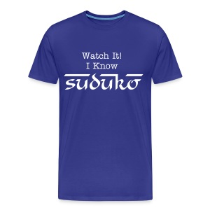 Watch It! I Know SUDUKO - Men's Premium T-Shirt