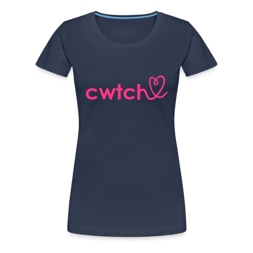 Give a bigger Cwtch Full of love  - Women's Premium T-Shirt
