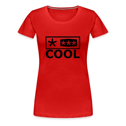 T-Shirt Cool - Women's Premium T-Shirt