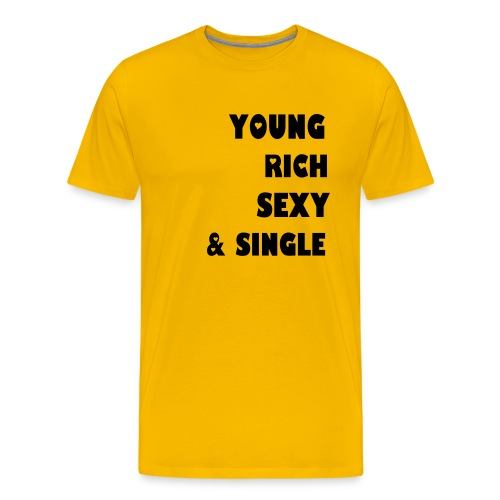Young Rich Sexy Single - Mannen Premium T-shirt
