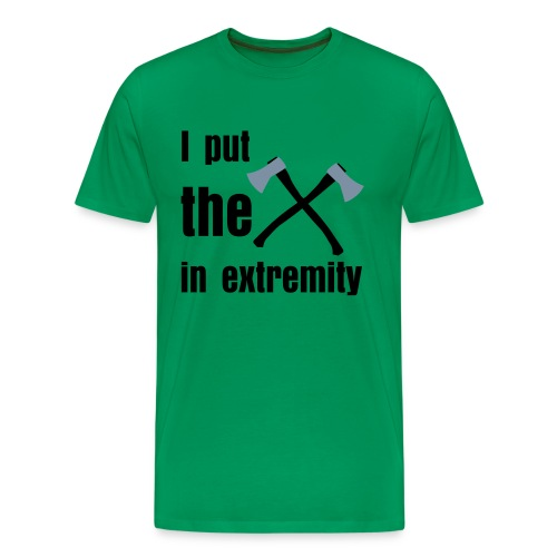 I put the X in extremity - Men's Premium T-Shirt