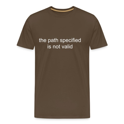 the path specified is not valid - Men's Premium T-Shirt