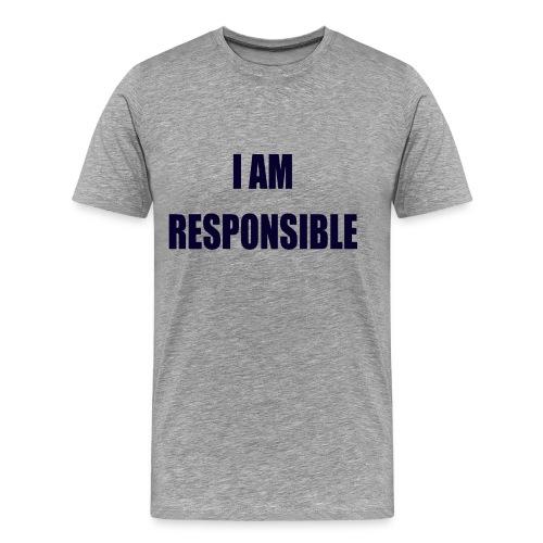 I Am Responsible - Premium-T-shirt herr