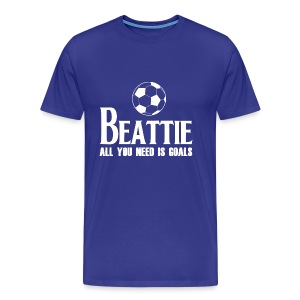 Beattie - All You Need is Goals - Men's Premium T-Shirt